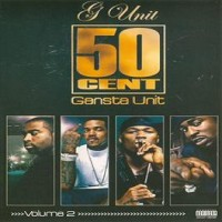 Purchase 50 Cent & G-Unit - Gansta Unit Vol.2