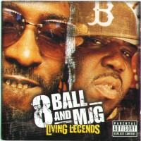 Purchase 8Ball & Mjg - Living Legends