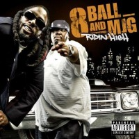 Purchase 8Ball & Mjg - Ridin High