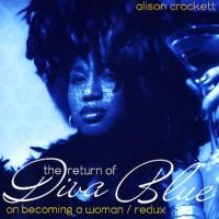 Purchase Alison Crockett - The Return Of Diva Blue
