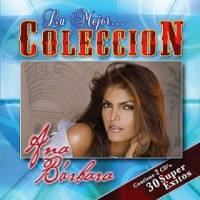Purchase Ana Barbara - La Mejor Coleccion CD1
