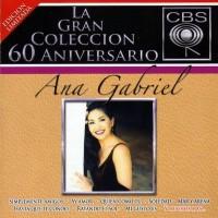 Purchase Ana Gabriel - La Gran Coleccion 60 Aniversario CD2