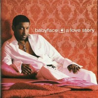 Purchase Babyface - A Love Story