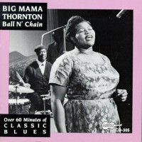 Purchase Big Mama Thornton - Ball N' Chain