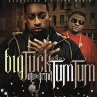 Purchase Big Tuck & Tum Tum - On The Grind (Bootleg)