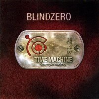 Purchase Blind Zero - Time Machine (Memories Undone)