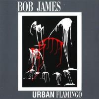 Purchase Bob James - Urban Flamingo