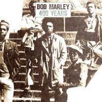Purchase Bob Marley & the Wailers - 400 Years