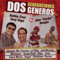 Purchase Bobby Cruz & Tony Vega Vs. Alex 'Zurdo' & Bengie - Dos Generaciones Dos Generos