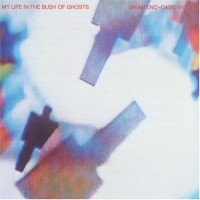 Purchase Brian Eno & David Byrne - My Life In The Bush Of Ghosts
