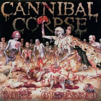 Purchase Cannibal Corpse - Gore Obsessed