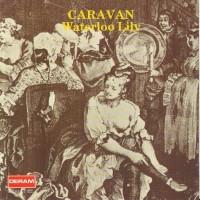 Purchase Caravan - Waterloo Lily (Reissue 1990)