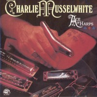 Purchase Charlie Musselwhite - Ace Of Harps