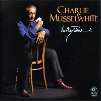 Purchase Charlie Musselwhite - In My Time
