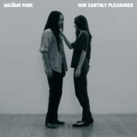 Purchase Maxïmo Park - Our Earthly Pleasures