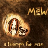 Purchase Mew - A Triumph For Man