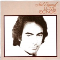 Purchase Neil Diamond - Love Songs (Remastered)