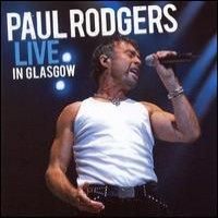 Purchase Paul Rodgers - Live in Glasgow