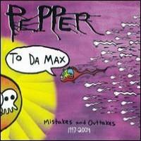 Purchase Pepper - To Da Max 1997-2004