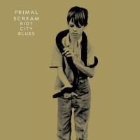 Purchase Primal Scream - Riot City Blues