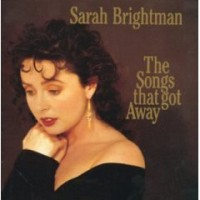 Purchase Sarah Brightman - The Songs That Got Away