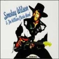 Purchase Smokey Wilson - With the William Clark Band