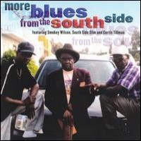 Purchase Smokey Wilson,Southside Slim,Curtis Tillman - More Blues From The Southside