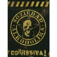 Purchase Soziedad Alkoholika - Corrosiva! (Live)