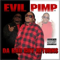Purchase Evil Pimp - Da Bad Guy Returns