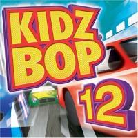 Purchase Kidz Bop Kids - Kidz Bop 12