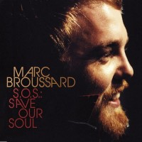 Purchase Marc Broussard - S.O.S.: Save Our Soul