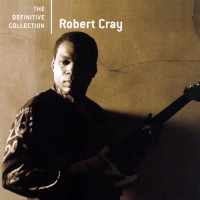 Purchase Robert Cray - The Definitive Collection