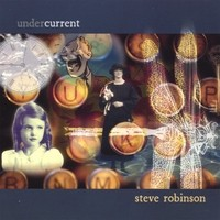 Purchase Steve Robinson - Undercurrent