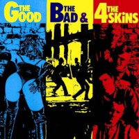 Purchase The 4-Skins - The Good, The Bad, And The 4-Skins