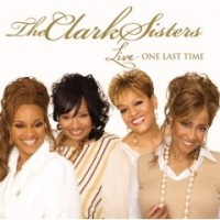Purchase The Clark Sisters - Live One Last Time