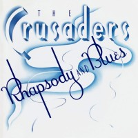 Purchase The Crusaders - Rhapsody & Blues