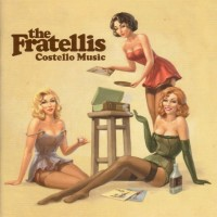 Purchase The Fratellis - Costello Music