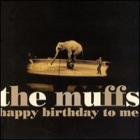 Purchase The Muffs - Happy Birthday to Me