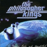 Purchase The Philosopher Kings - Famous, Rich and Beautiful