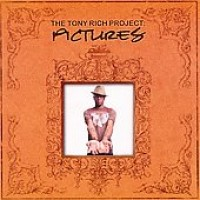 Purchase The Tony Rich Project - Pictures