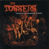 Purchase The Tossers - The Valley Of The Shadow Of Death