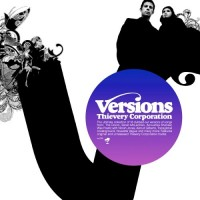 Purchase Thievery Corporation - Versions