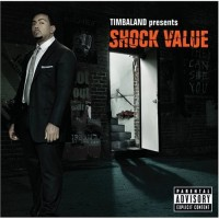 Purchase Timbaland - Present Shock Value (Deluxe Edition) CD1