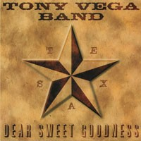 Purchase The Tony Vega Band - Dear Sweet Goodness
