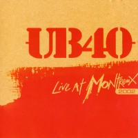 Purchase UB40 - Live At Montreux 2002