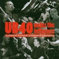Purchase VA - UB40 Under The Influence (A Collection Of Musical Influences & Inspirations)