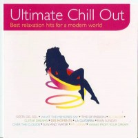 Purchase VA - Ultimate Chill Out (Best Relaxation Hits For A Modern World)