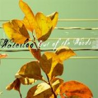 Purchase Waterloo - Out Of The Woods
