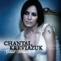 Purchase Chantal Kreviazuk - Ghost Stories