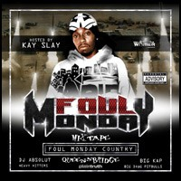 Purchase Foul Monday - DJ Kay Slay & Foul Monday - Foul Monday Country
